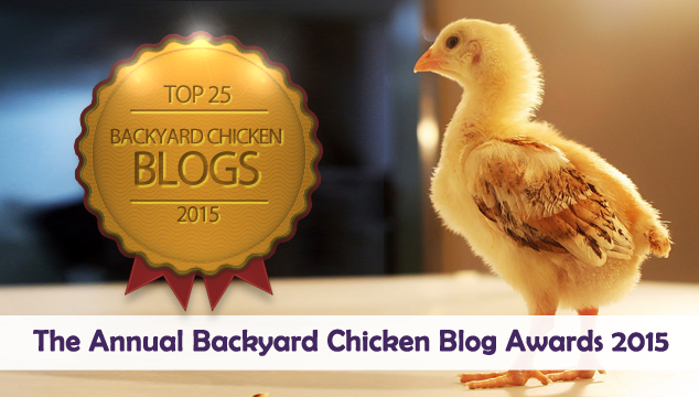 The Annual Backyard Chicken Blog Awards 2015