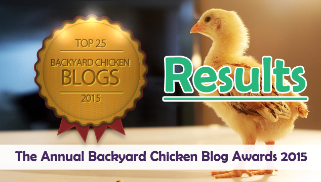 Results- Annual Backyard Chicken Blog Awards of 2015
